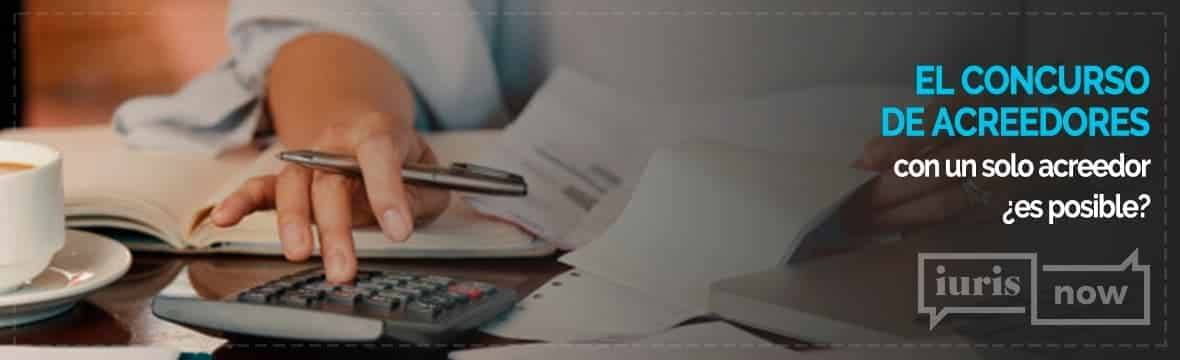 concurso de acreedores con un solo acreedor